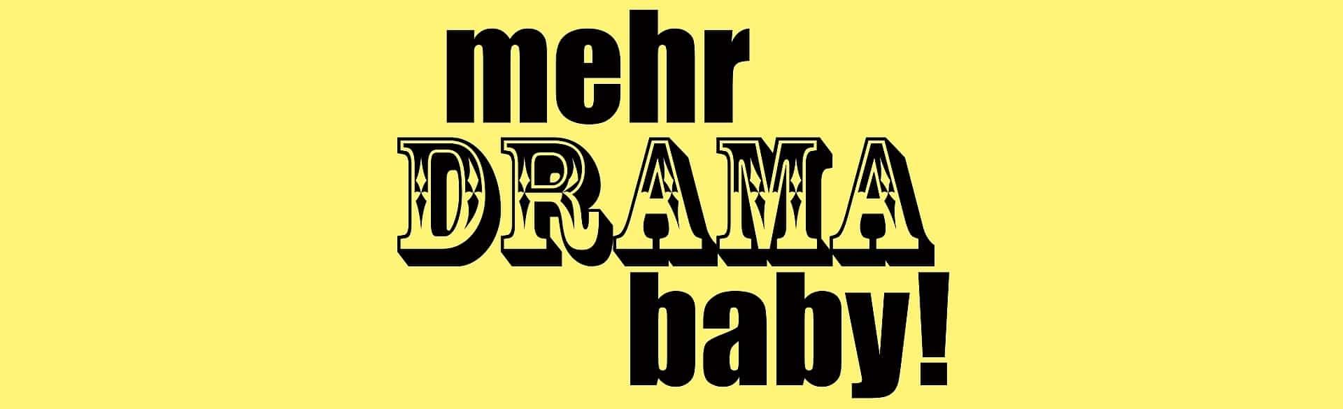 Mehr Drama, Baby! - Tag der Theaterpädagogik am 03.05.2019